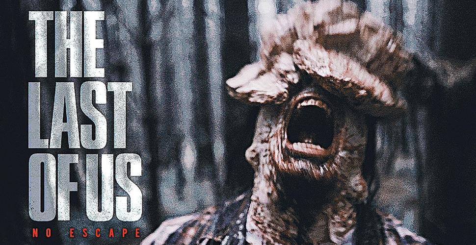 The Last of Us: No Escape